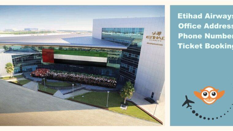 Etihad Airways Office Address | Phone Number | Ticket Booking